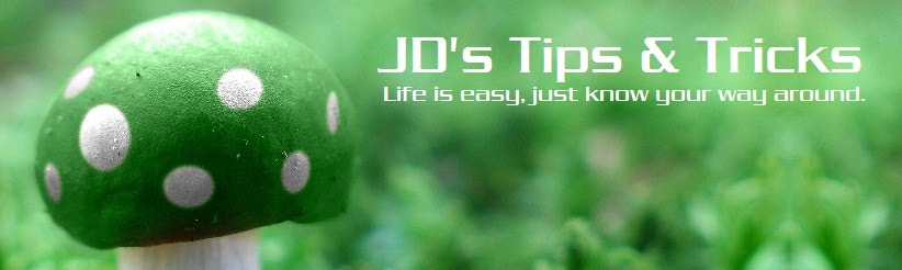 JD'S Tips & Tricks