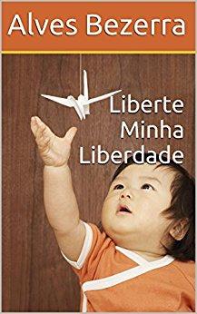 Liberte Minha Liberdade