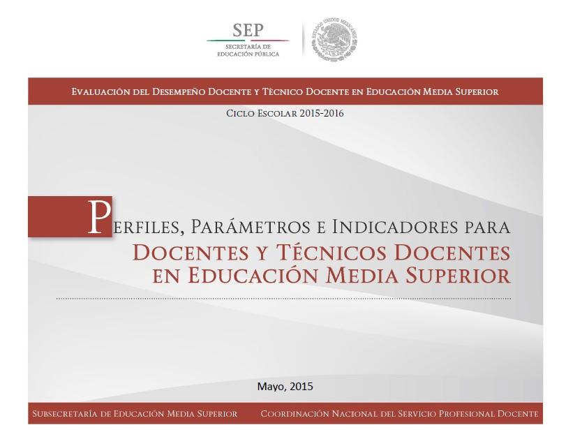 Perfiles, Parámetros e Indicadores docentes y técnicos docentes