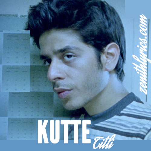 Kutte Lyrics - Titli