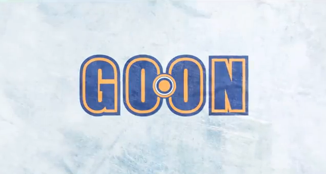 Goon 2012 comedy film title sports hockey Goon The True Story of an Unlikely Journey into Minor League Hockey film adaptation