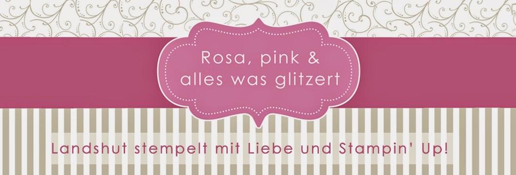 Rosa, pink & alles was glitzert