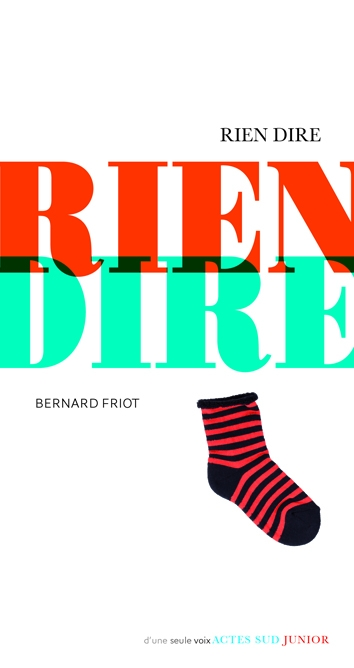 http://www.actes-sud-junior.fr/9782330032500-l-bernard-friot-rien-dire-ne.htm