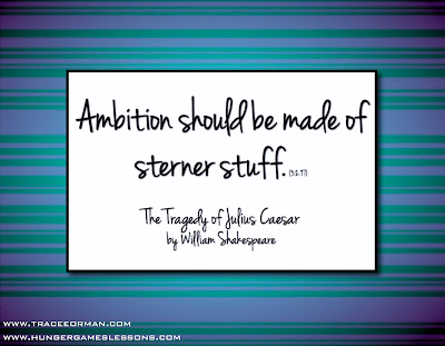 &quot;Ambition should be made of sterner stuff.&quot; The Tragedy of Julius Caesar