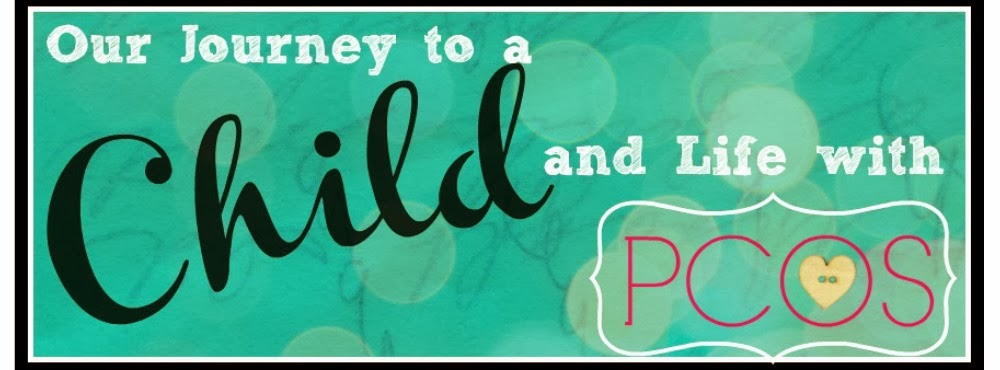 Our Journey to a Child & Life with PCOS