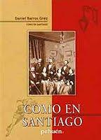 COMO E N SANTIAGO--DANIEL BARROS GREZ