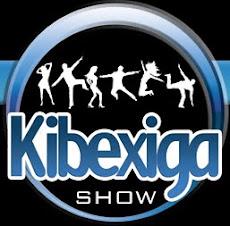 KIBEXIGA SHOW