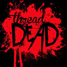 Thread Or Dead