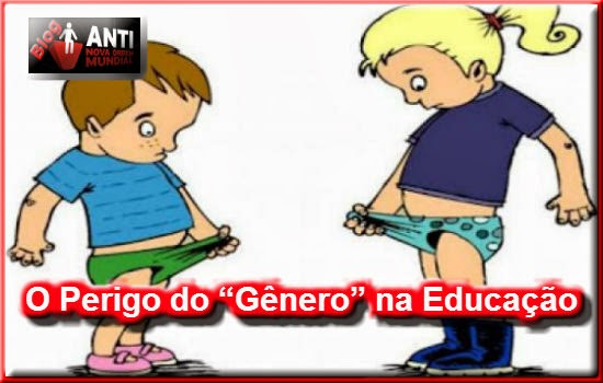 [Imagem: o+perigo+do+genero+na+educa%C3%A7%C3%A3o.jpg]