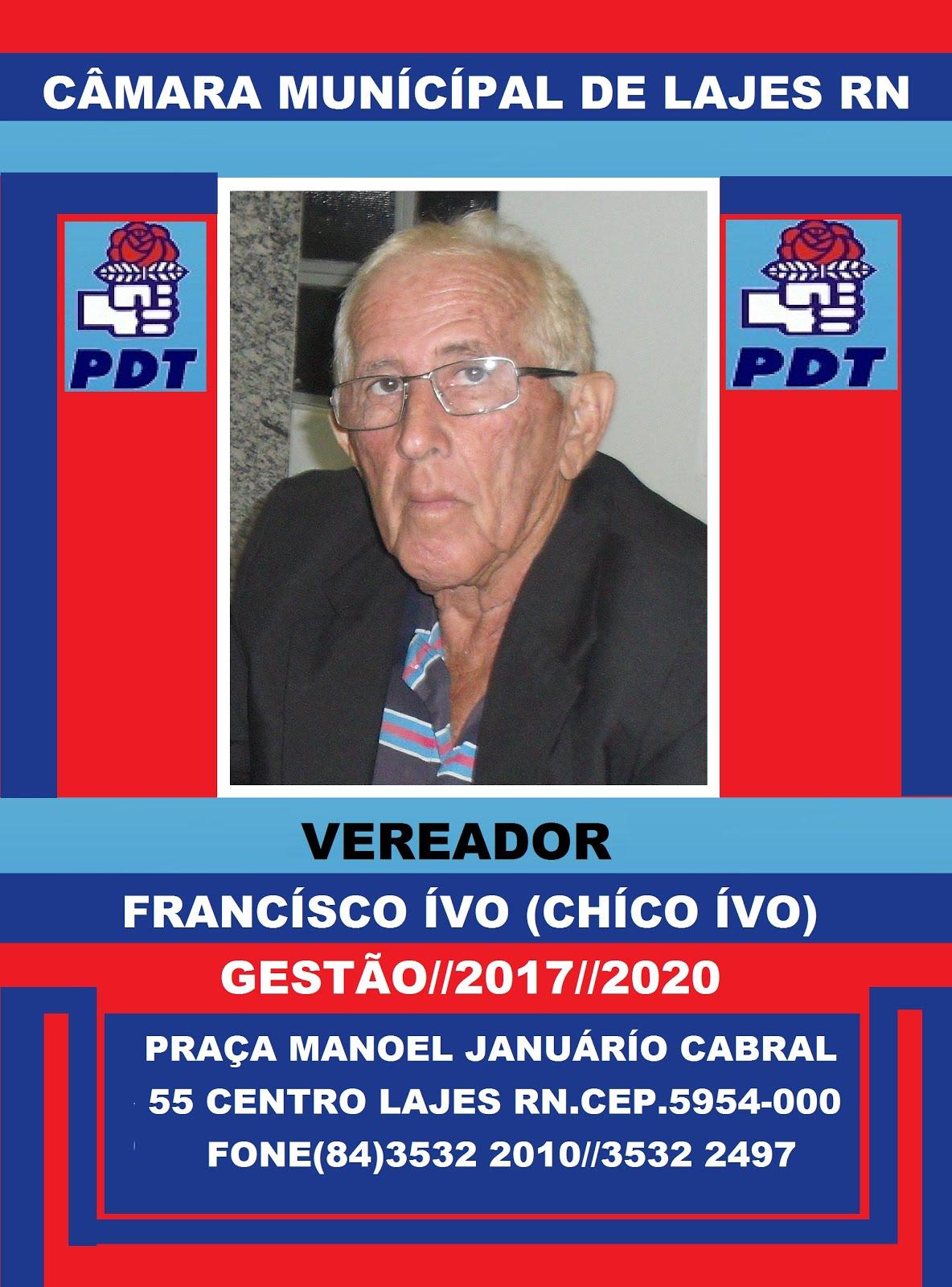 VEREADOR CHICO IVO LAJES RN