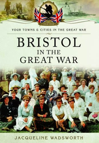 http://www.pen-and-sword.co.uk/bristol-in-the-great-war-paperback/p/6116/?aid=1126