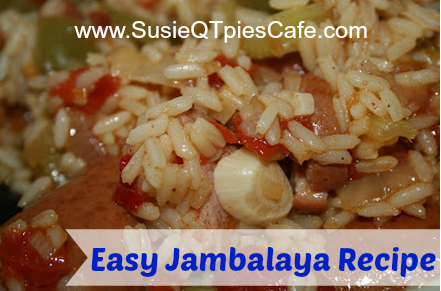 SusieQTpies Cafe: New Orleans Quick Jambalaya Recipe
