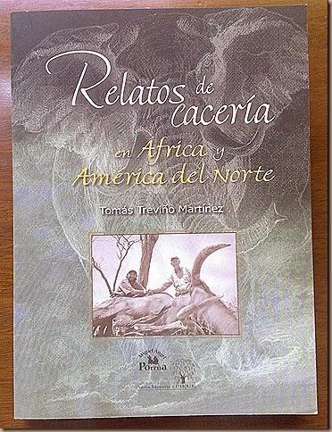 Relatos de Caceria de Africa y America del Norte