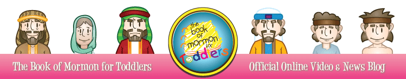 The Book of Mormon for Toddlers