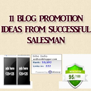 11 Blog Promotion Ideas Extracted From Successful Salesman