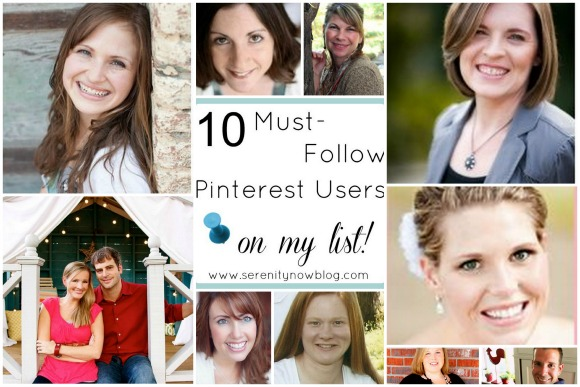 Some of My Favorite Pinterest Users to Follow, from Serenity Now