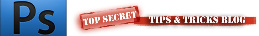 Photoshop Top Secret Tips and Tricks Blog