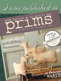 Stampington & Co.--AUTUMN 2012.  My PRIM WITCHES were published in this issue