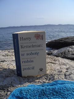 Harry Kemelman. W piątek rabin zaspał. W sobotę rabin pościł.