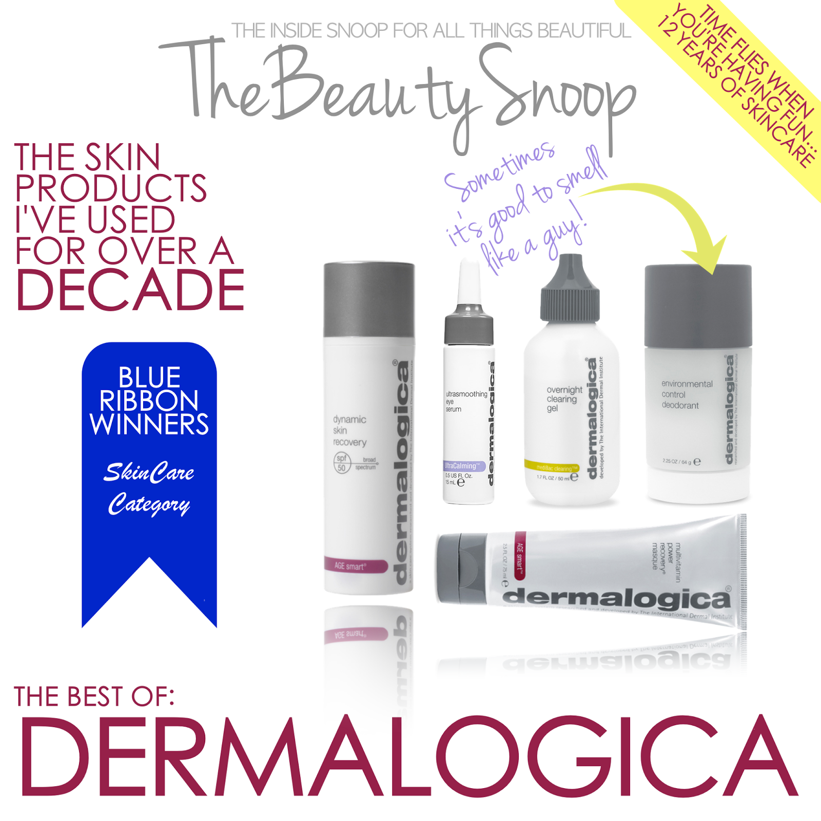 Top skincare picks from Dermalogica, Dynamic Skin Recovery, Overnight Clearing Gel, Multivitamin Power Recovery Masque, Ultrasoothing Eye Serum, Environmental Control Deodorant