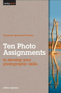 Ten Photo Assignments - to develop your photographic skills