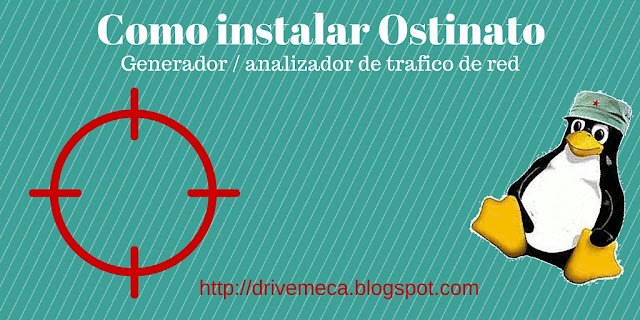 DriveMeca instalando Ostinato, generador / analizador de trafico en red