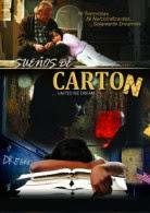 Sueños de Carton (2012)