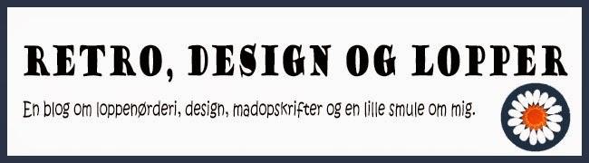 Retro, design og lopper
