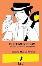 CULT MOVIES 2: PELÍCULAS PARA LA PENUMBRA: 3ª Edición