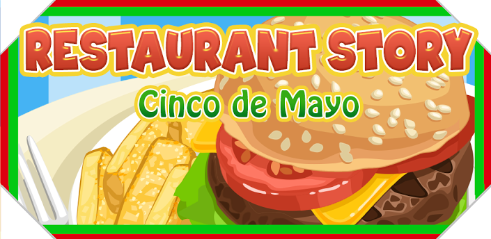 Restaurant Story:Cinco de Mayo v1.5.5.7 Android apk game free download
