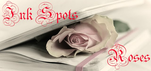 Ink Spots and Roses