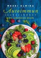 Autoimmun szakácskönyv 2017.