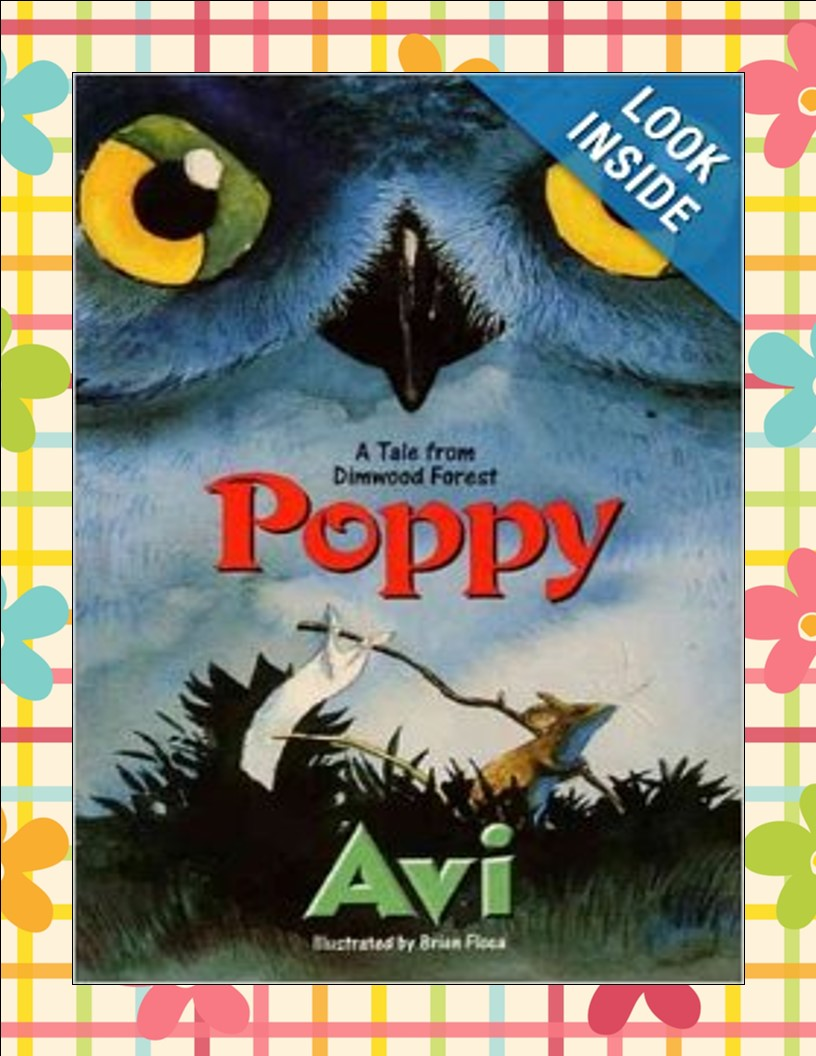 http://www.amazon.com/Poppy-Tales-Dimwood-Forest-Avi/dp/0380727692/ref=sr_1_2?ie=UTF8&qid=1392555301&sr=8-2&keywords=poppy