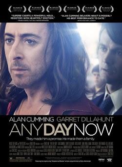 Ngày Đó Có Không - Any Day Now (2012) Poster