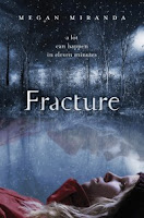 book cover of Fracture by Megan Miranda published by Walker