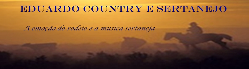EDUARDO COUNTRY E SERTANEJO