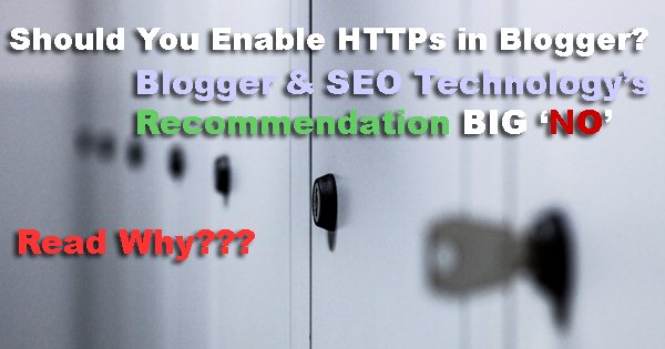 Blogger HTTPS Support and SEO Disadvantes