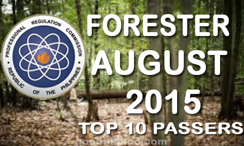 August 2015 Top 10 Passers of Foresters Board Exam (August 2015)