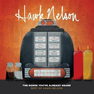 Hawk Nelson - The Songs You ve Already Heard 2012