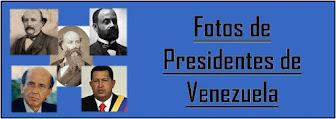 Fotos y Miniresumen de Presidentes de Venezuela