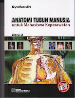 AJIBAYUSTORE  Judul : ANATOMI TUBUH MANUSIA Untuk Mahasiswa Keperawatan Pengarang : Syaifuddin Penerbit : Salemba Empat