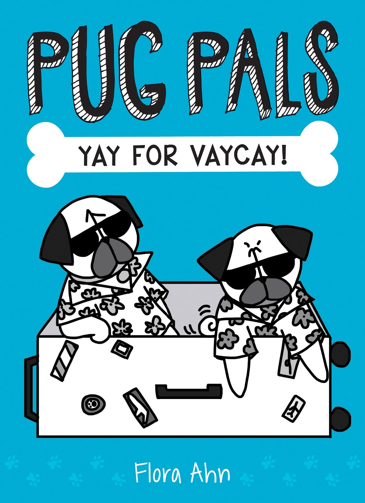 PUG PALS #2: YAY FOR VACAY!