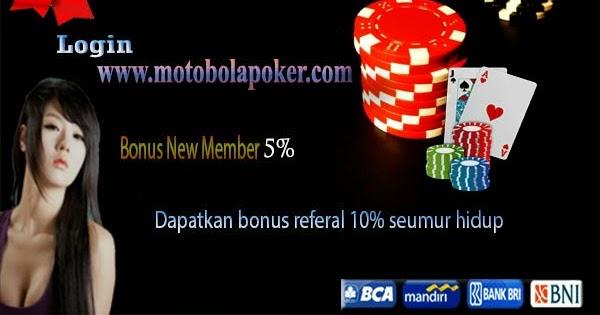 Moto Bola Poker Indonesia : Panduan memilih agen judi