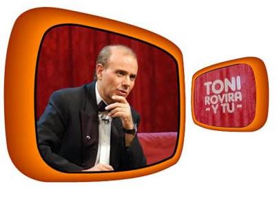<b> Toni Rovira y tú</b>