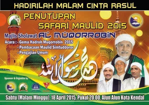 Jadwal Safari Maulid Al Muqorrobin Kendal 2015