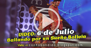 6julio-Bailando Bolivia-cochabandido-blog-video