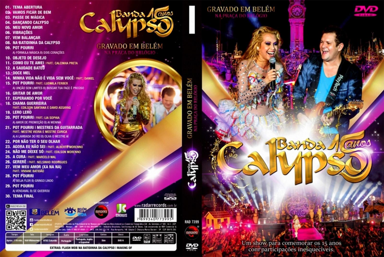 Banda Calypso 15 Anos Ao Vivo DVD-R BANDA CALIPSO 15 ANOS