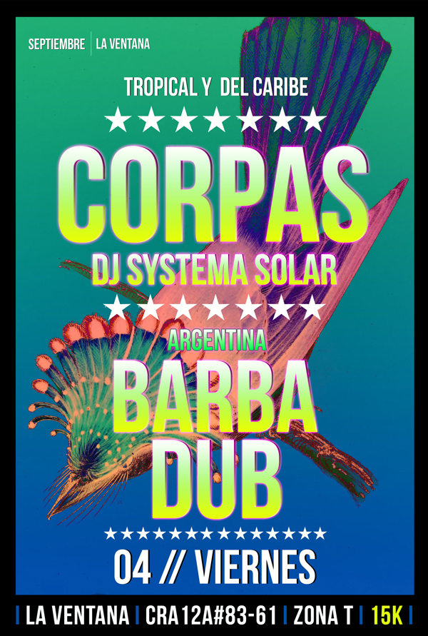 EVENTO-Dj-Corpas-systema-solar-Barba-Dub-Argentina- La-Ventana