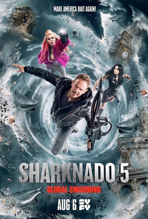 Sharknado 5 Global Swarming (2017)