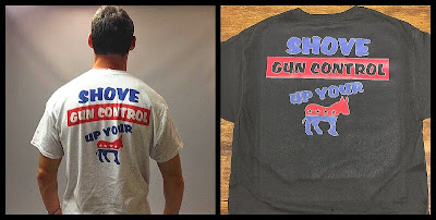 Shove Gun Control Up Your Ass T-Shirt